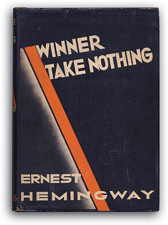 Winner Take Nothing - Ernest Hemmingway 1933