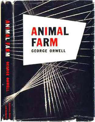Animal Farm - George Orwell 1946