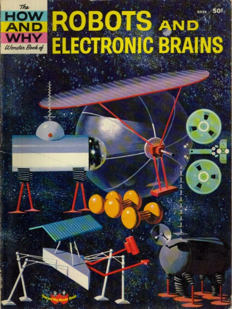 Robots and Electronic Brains