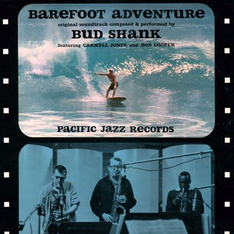 "Bud Shank's soundtrack to ""Barefoot Adventure"""